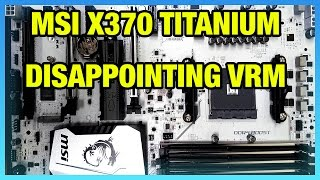 mSI X370 Xpower Gaming Titanium & Ryzen 7 1700 Preview  First Impressions