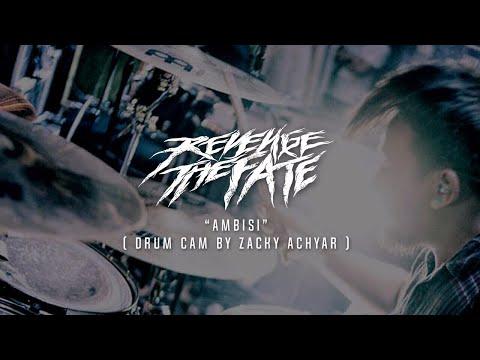 REVENGE THE FATE - AMBISI ( DRUM CAM )