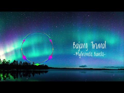 Bajang Truna - MyFriends Bands Spectrum Version
