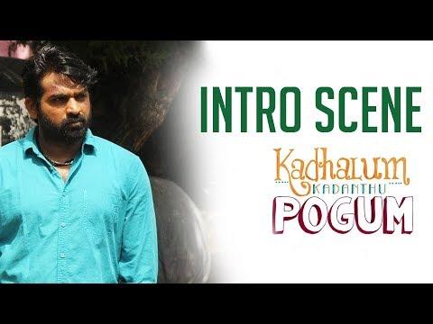Vijay Sethupathi Intro Scene | Kadhalum Kadandhu Pogum | Madonna Sebastian | Santhosh Narayanan