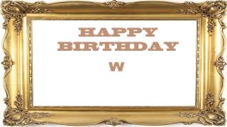 W   Birthday Postcards & Postales - Happy Birthday