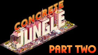 Here Comes the Neighborhood (Concrete Jungle - Gameplay - PC - Part 2/3)