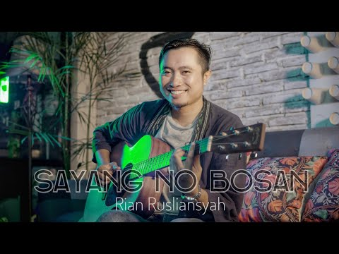 Rian Rusliansyah SAMBAVA - Sayang No Bosan (Oby Pamungkas Cover)