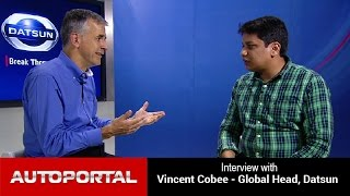 Interview With Vincent Cobee, Global Head, Datsun - Auto Portal