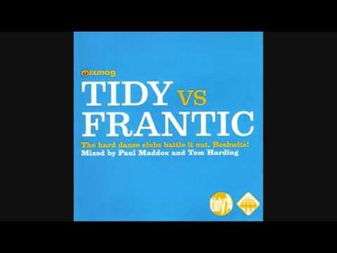 Tidy Vs Frantic - Mixed by Paul Maddox and Tom Harding