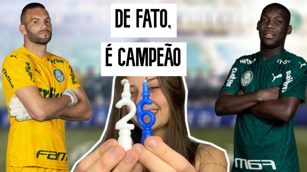 PALMEIRAS CAMPEÃO PAULISTA: O PRESENTE DE ANIVERSÁRIO VEIO