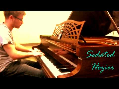Sedated - Hozier [Piano Cover]