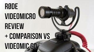 RØDE VideoMicro Review + Comparison vs VideoMic GO