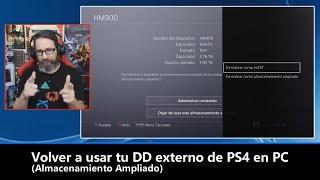 Volver a usar tu DD externo de PS4 en PC / Almacenamiento Ampliado