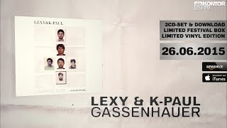Lexy & K-Paul - Gassenhauer (Official Minimix HD)