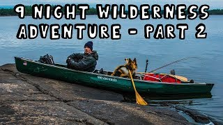 9 Night Wilderness Adventure with My Dog (Part 2 of 3) [Extended Version]