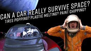 Can a car really survive space?