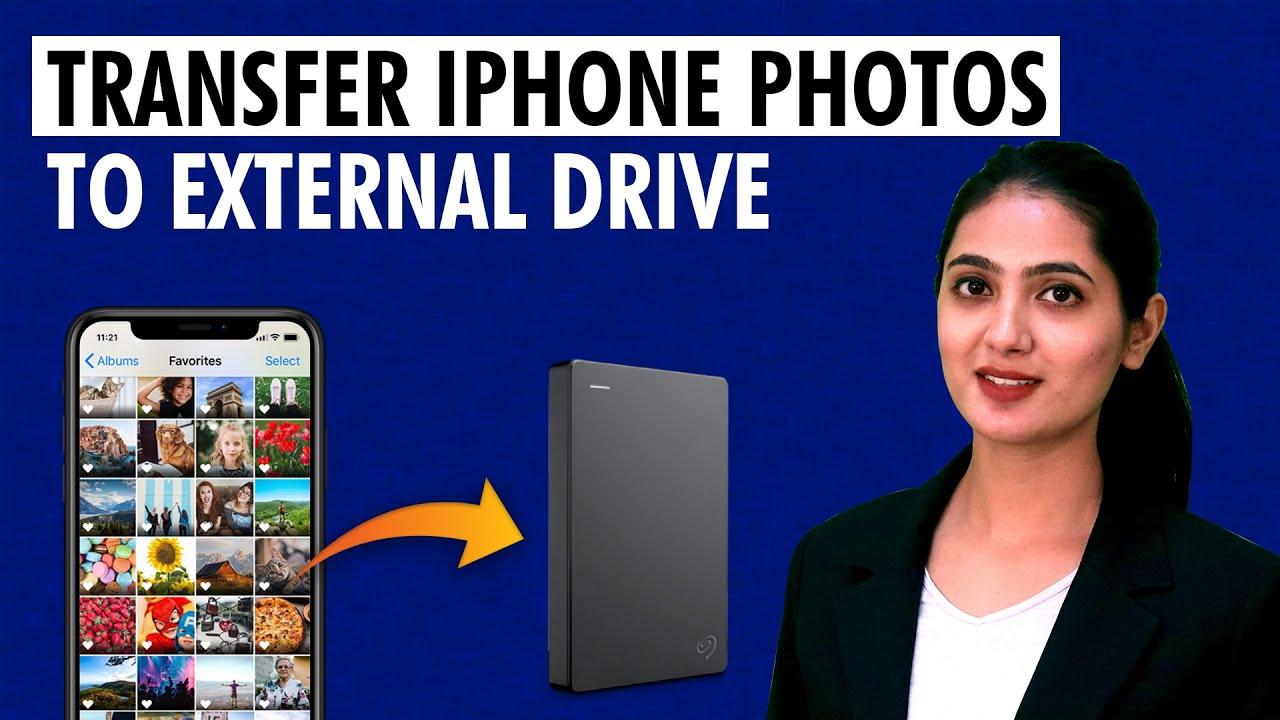 How To Get Iphone Photos Onto External Hard Drive