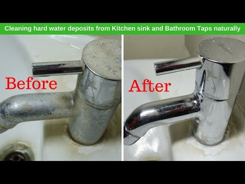 How to clean bathroom and kitcken taps  - Clean Hard water deposits from a Faucet - Kitchen Tips