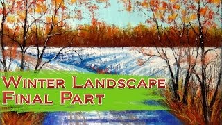 How to draw Winter Landscape with Soft Pastel - Part 2 - Final Painting