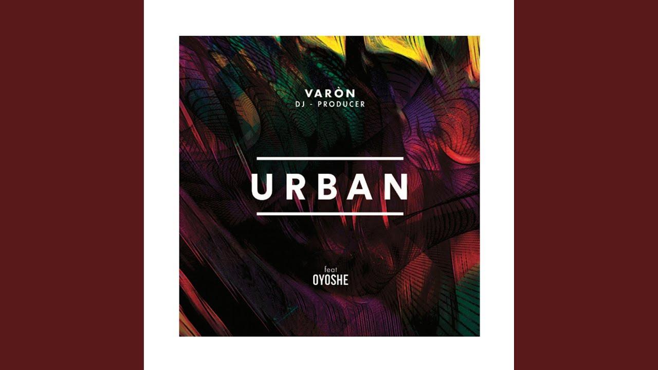 Urban (feat. Oyoshe)