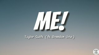 ME! - Taylor Swift (ft.Brendon Urie)   Lyrics Video