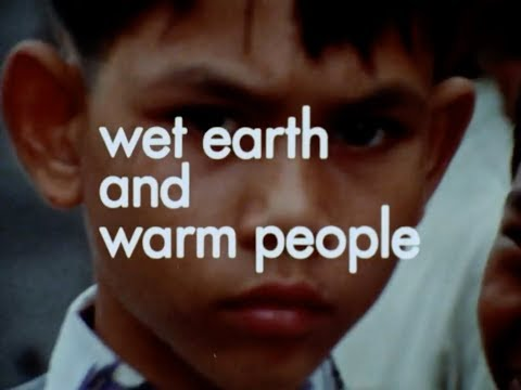 Wet Earth and Warm People (1971) Jakarta, Indonesia