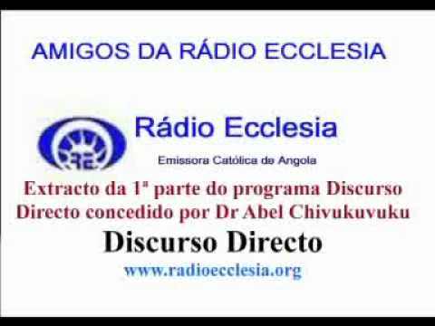 Discurso Directo com Abel Chivukuvuko na Radio Ecclesia_21-10-2011
