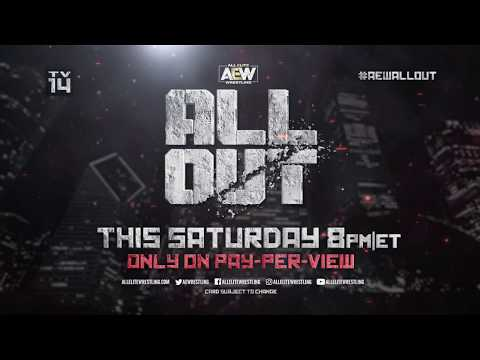 WATCH - AEW's ALL OUT LIVE on Pay Per View This Sat, Aug 31st at 8e / 5p