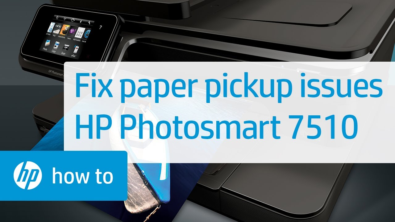 Fixing Paper Pick Up Issues Hp Photosmart 7510 E All In