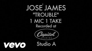 José James - Trouble (1 Mic 1 Take)