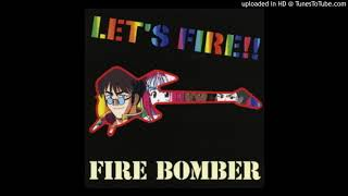 FIRE BOMBER - REMEMBER16