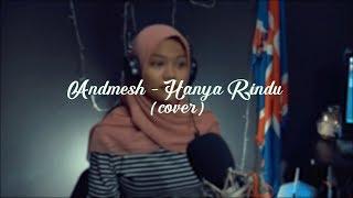 [1.45 MB] #cover Andmesh - Hanya Rindu
