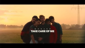 Monako - Take Care Of Me (Official Music Video)