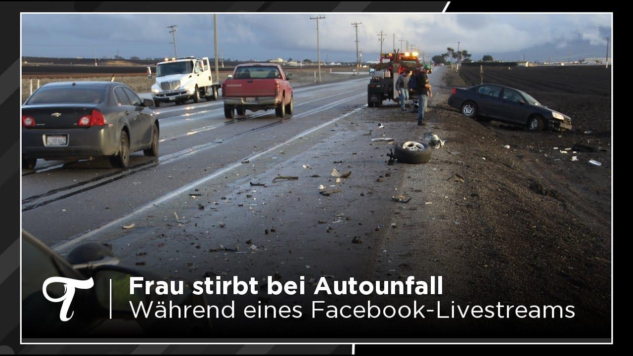 Frau stirbt bei Autounfall während eines Livestreams - YouTube