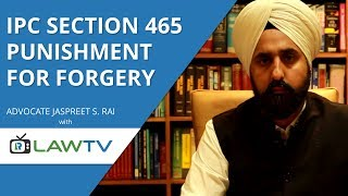 Indian Kanoon - IPC Section 465 punishment for forgery - आईपीसी धारा 465 जालसाजी की सज़ा - LawRato