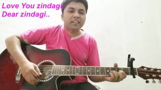 Download Hindi Video Songs - Love You Zindagi | Dear Zindagi | Jasleen Kaur , Amit Trivedi | Guitar Cord and Struming