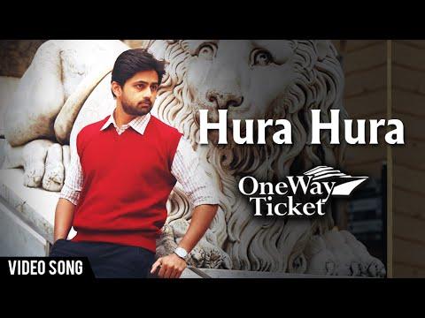 Huru Huru - One Way Ticket (2016) Marathi Movie Video Song Download - VeerMarathi.Net
