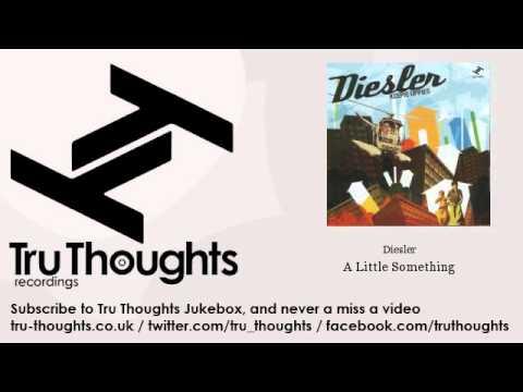 Diesler - A Little Something - feat. Laura Vane