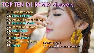 Era Syaqira The Best Top Ten Dj Remix Viewers MP3