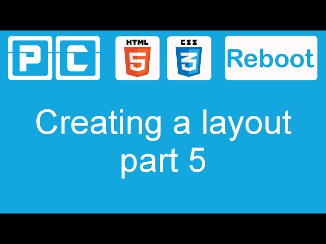 HTML5 and CSS3 beginners tutorial 38 -  creating a website layout [part 5]