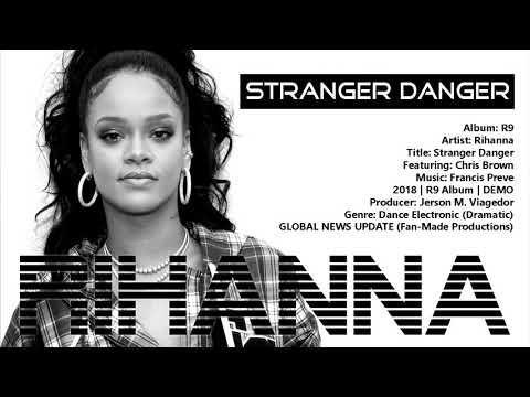 Rihanna - Stranger Danger (Audio) ft. Chris Brown