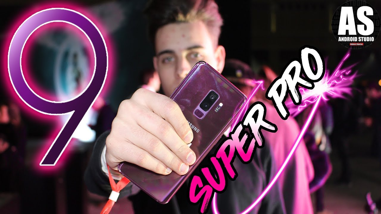 EL BESTIAL SAMSUNG GALAXY S9 Y S9+ REVIEW PRO MWC 2018 - tips best game