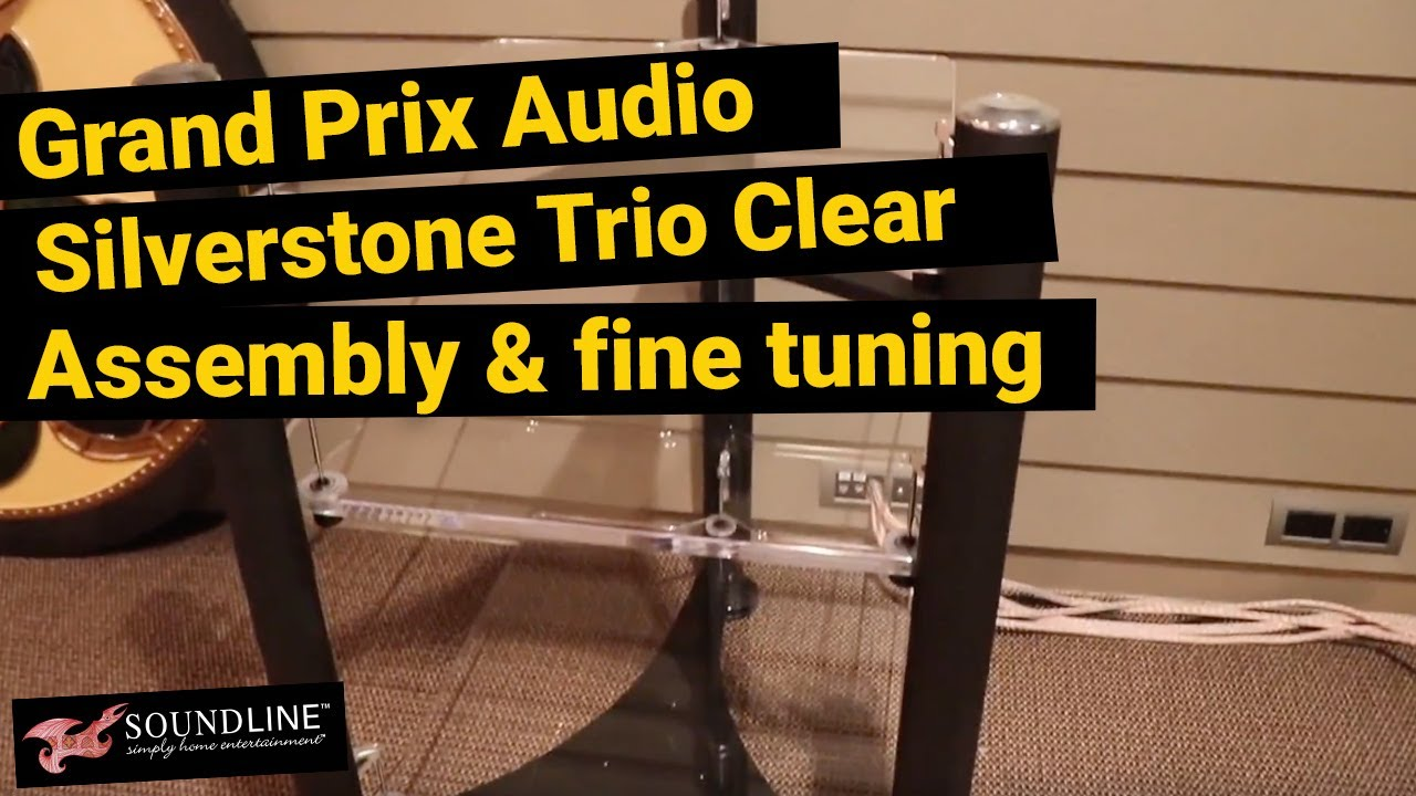 Hifi Rack Nz Grand Prix Audio Silverstone Trio Clear Complete Assembly Fine Tuning