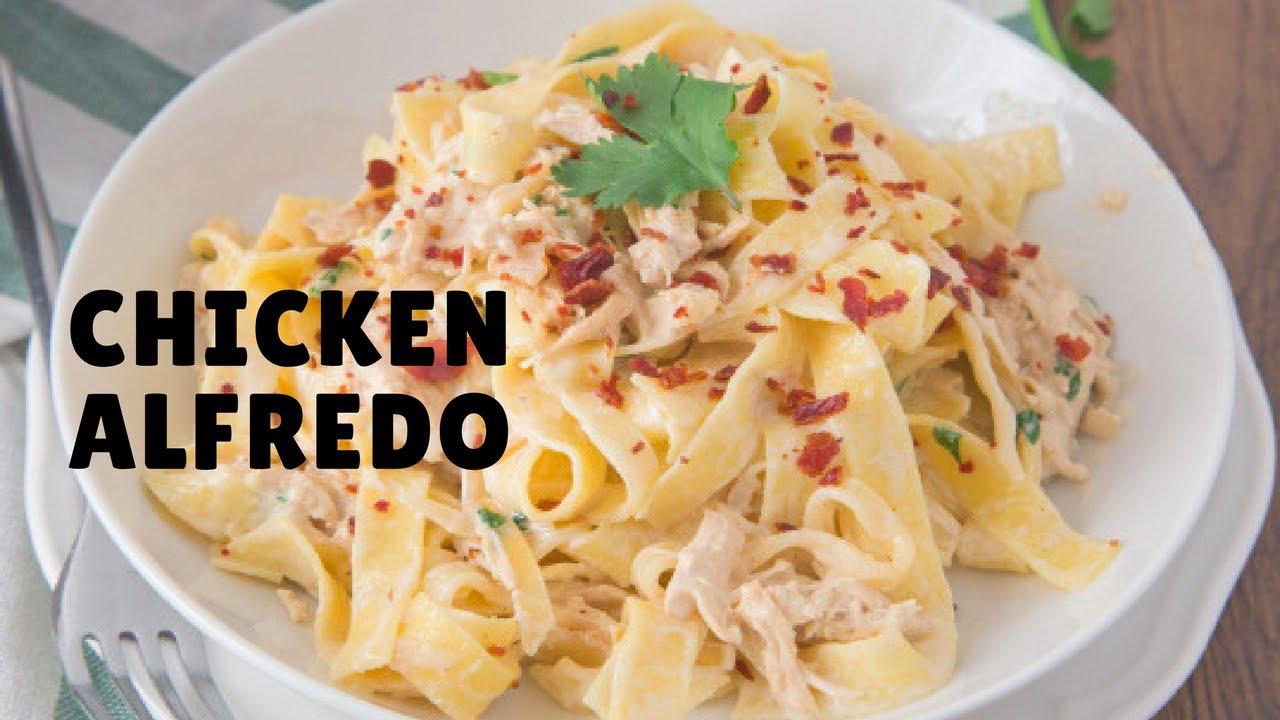 How To Make Chicken Alfredo Updated 2017