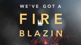 Capital Kings Fireblazin Lyric Video