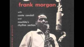 Frank Morgan Septet - The Champ (featuring Wardell Gray)