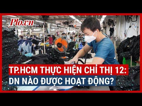 Chỉ thị số 12 của TP.HCM: Những doanh nghiệp nào được hoạt động? - PLO