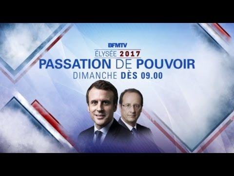 Live Passation de pouvoir Macron  Hollande  Edition Spéciale BFMTV