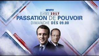Live Passation de pouvoir Macron / Hollande - Edition Spéciale BFMTV