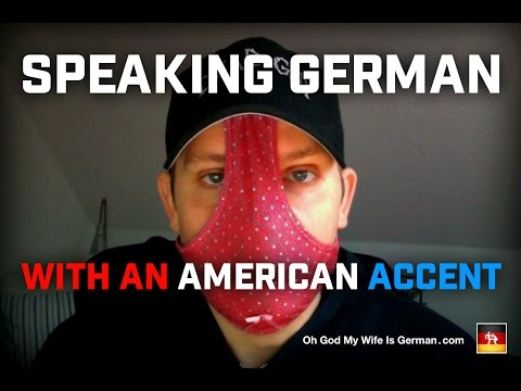 Speaking German with an American Accent (and a Vicious Cold)
