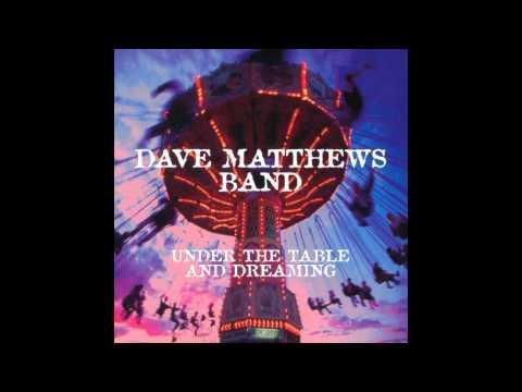 Dave Matthews Band - Granny [Studio] [Under The Table and Dreaming Vinyl Bonus Track]