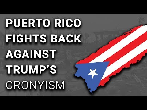 WIN: Puerto Rico Cancels Crony Deal with Trump Linked Company