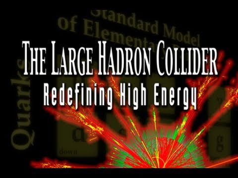 Public Lecture—The Large Hadron Collider: Redefining High Energy