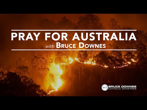 Pray For Australia - Day 1
